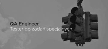 QA Engineer - czyli tester do zadań specjalnych